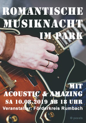 Romantische Musiknacht am 10.08.2019 in Rumbach
